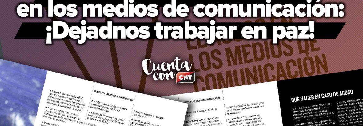 ¡Dejadnos trabajar en paz!: CNT combate el acoso en los medios de comunicación con una guía básica