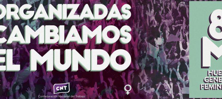 Huelga-general-8M-feminista-derechos-laboral-cnt-madrid