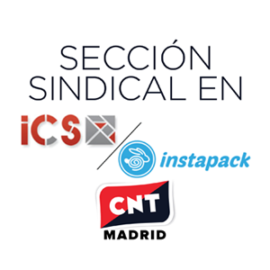 sección sindical de CNT Madrid en Instapack-ICS