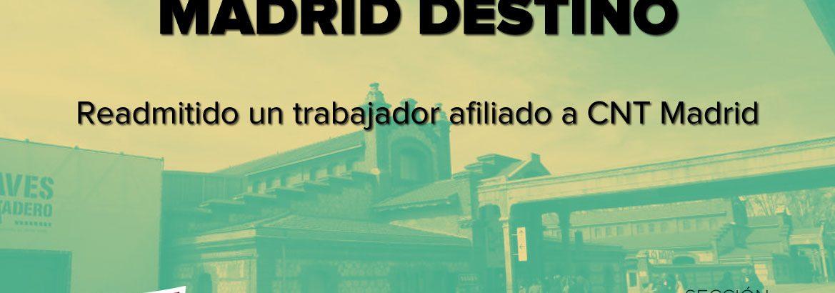 La Justicia da la razón al Sindicato CNT y falla contra la empresa municipal Madrid Destino Cultura Turismo y Negocio
