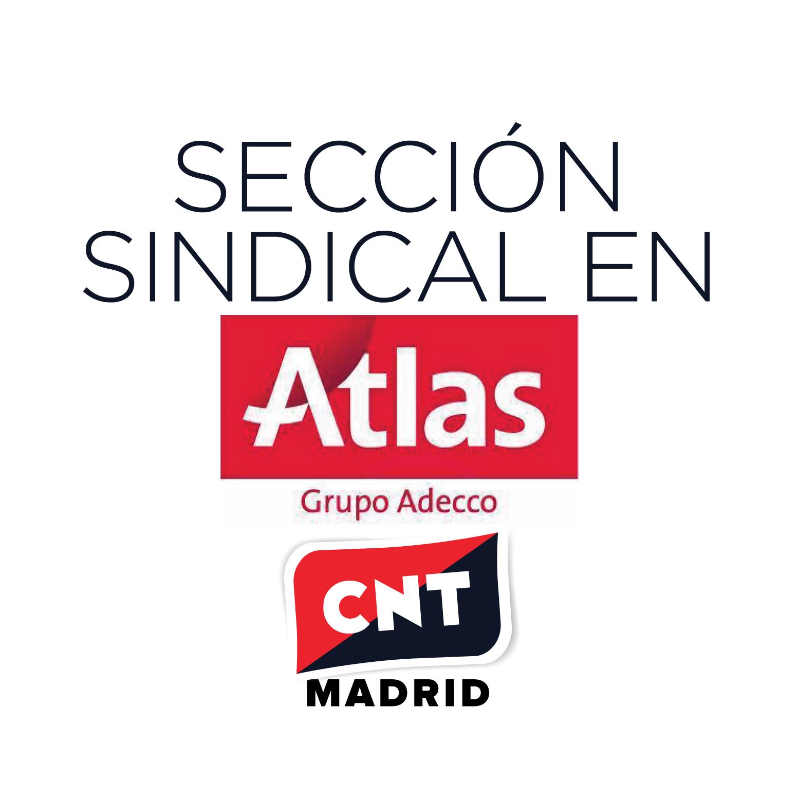sección sindical de CNT Madrid en Atlas Servicios Empresariales