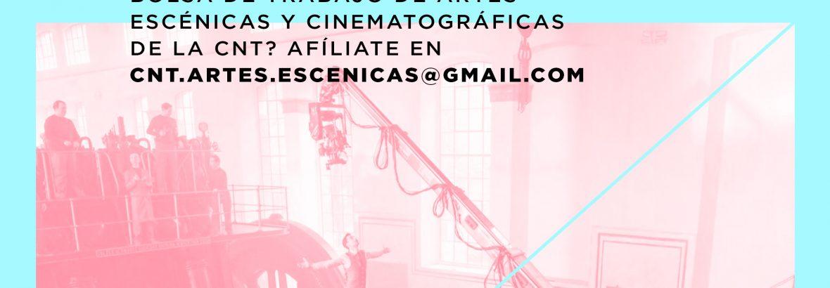 CNT abre una BOLSA DE EMPLEO de Artes Escénicas y Cinematográficas para afiliados